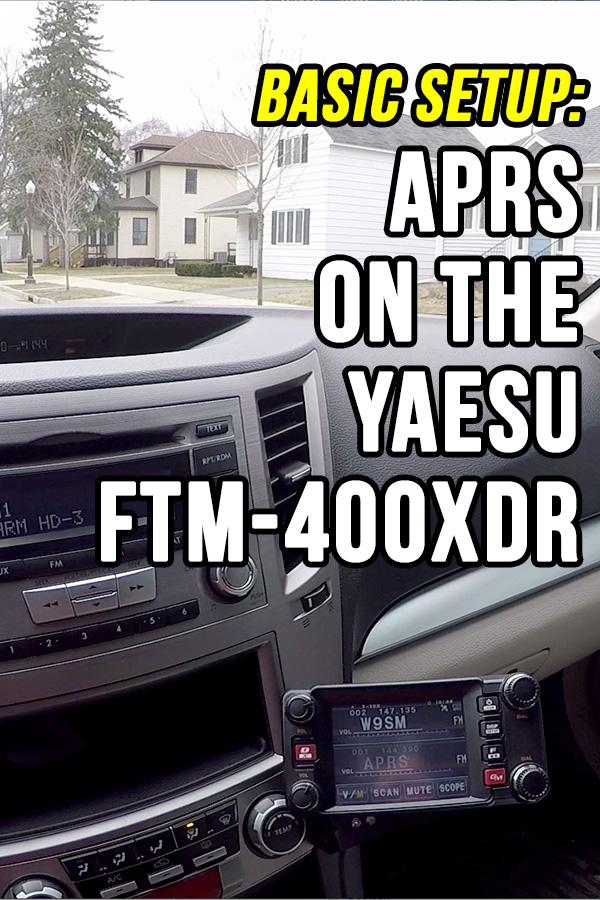 Yaesu FTM-400XDR Basic APRS Setup | KB9VBR J-Pole Antennas